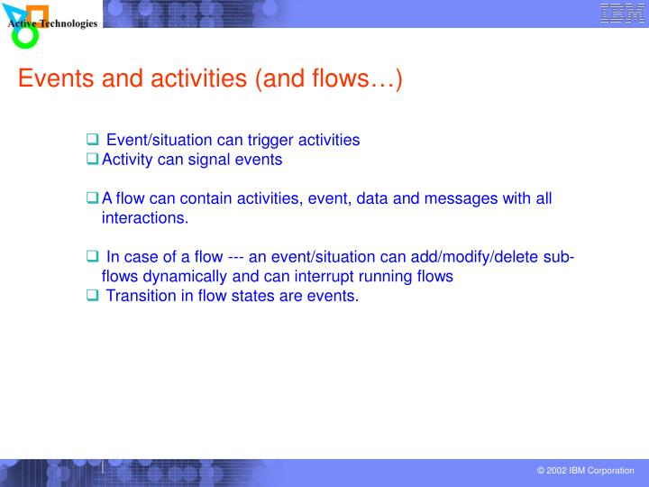 Events and activities (and flows…)