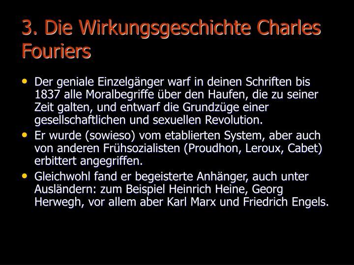 3. Die Wirkungsgeschichte Charles Fouriers