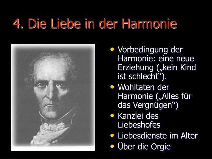 4. Die Liebe in der Harmonie