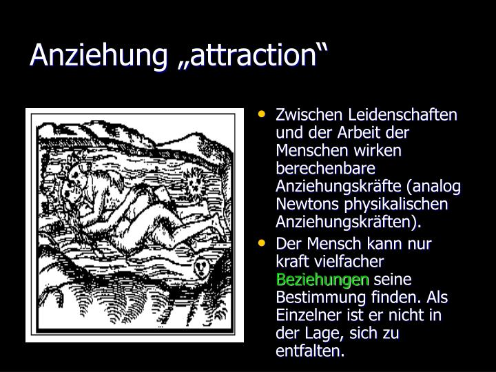 "Anziehung ""attraction"""