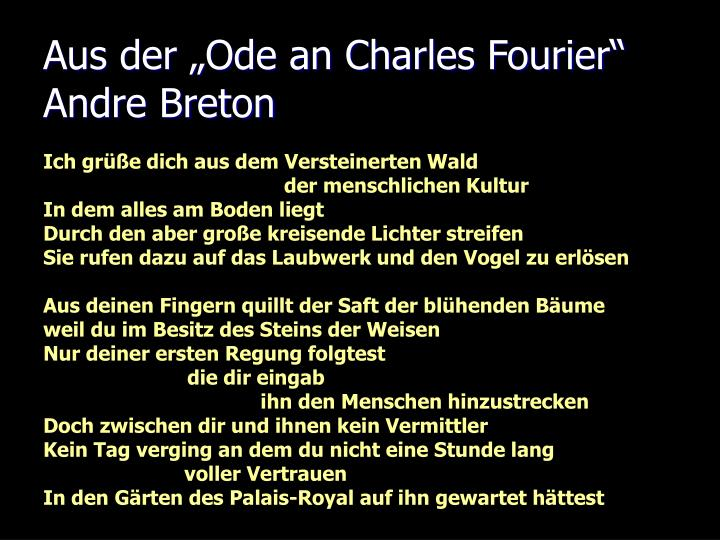 "Aus der ""Ode an Charles Fourier"" Andre Breton"