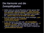 die harmonie und die zwiesp ltigkeiten