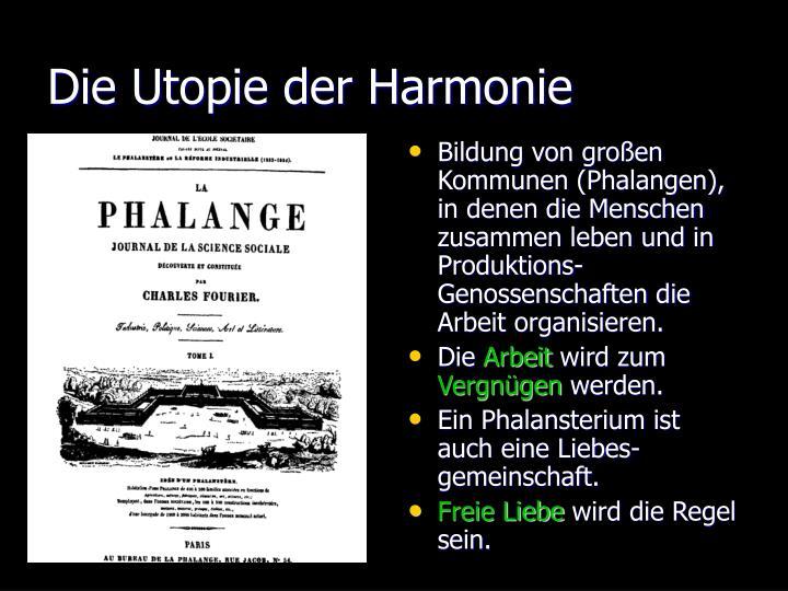 Die Utopie der Harmonie