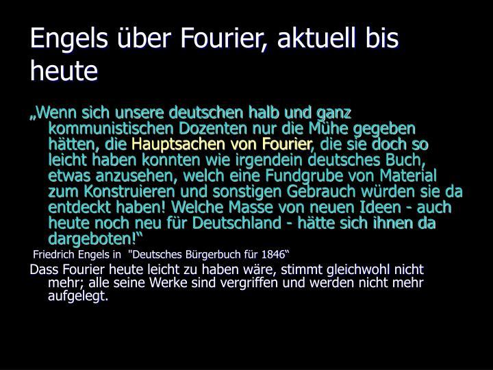 Engels über Fourier, aktuell bis heute