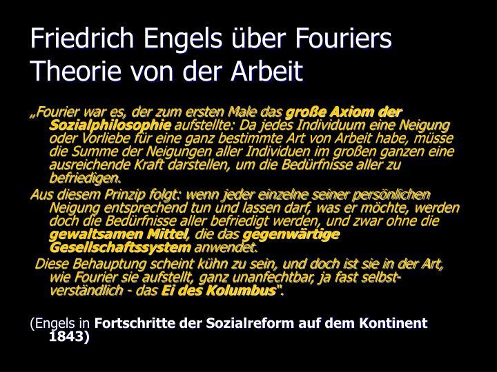 Friedrich Engels über Fouriers Theorie von der Arbeit