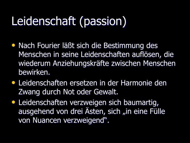 Leidenschaft (passion)