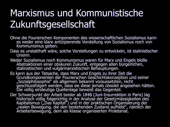 Marxismus und Kommunistische Zukunftsgesellschaft