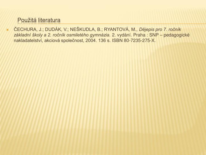 ČECHURA, J.; DUDÁK, V.; NEŠKUDLA, B.; RYANTOVÁ, M.,