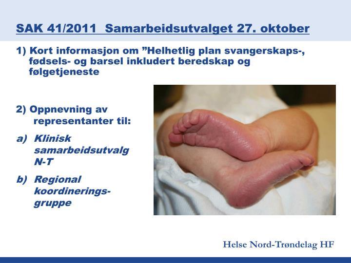 SAK 41/2011  Samarbeidsutvalget 27. oktober