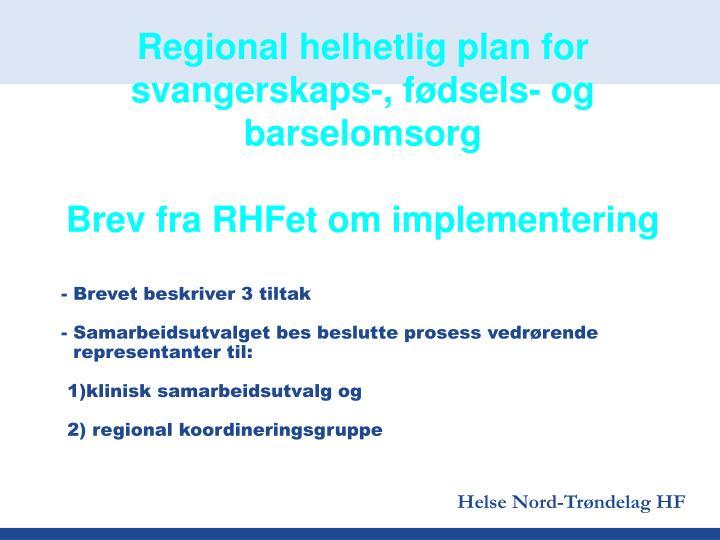 Regional helhetlig plan for svangerskaps-, fødsels- og barselomsorg