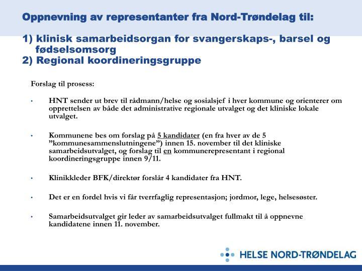 Oppnevning av representanter fra Nord-Trøndelag til: