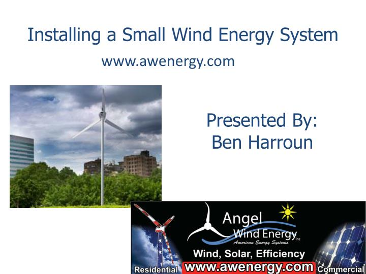Installing a Small Wind Energy System