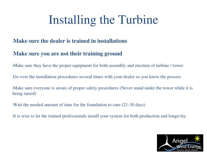 Installing the Turbine