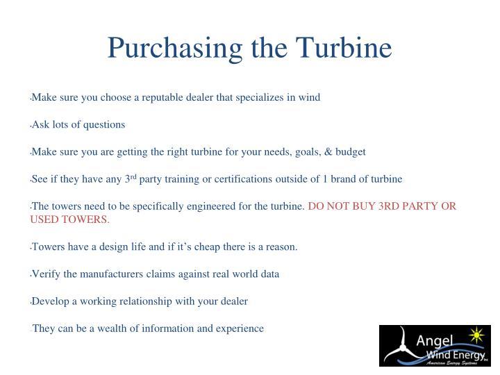Purchasing the Turbine