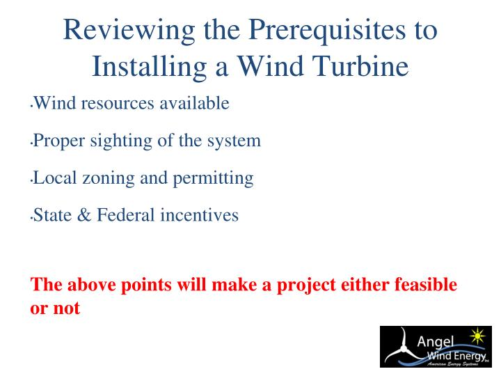 Reviewing the Prerequisites to Installing a Wind Turbine