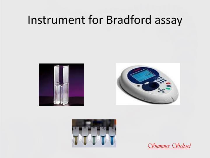 Instrument for Bradford assay
