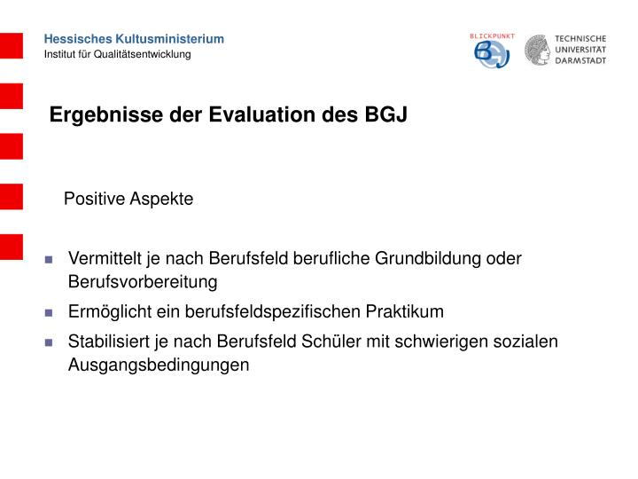 Ergebnisse der Evaluation des BGJ