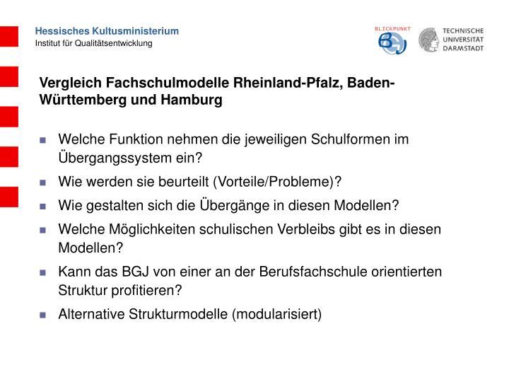 Vergleich Fachschulmodelle Rheinland-Pfalz, Baden-Württemberg und Hamburg