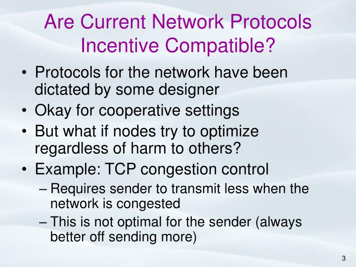 Are Current Network Protocols Incentive Compatible?
