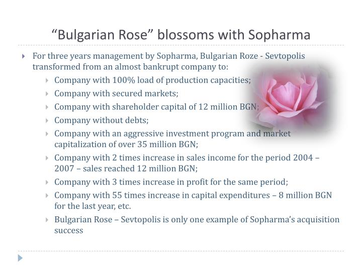 """Bulgarian Rose"" blossoms with Sopharma"