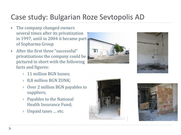 Case study: Bulgarian Roze Sevtopolis AD