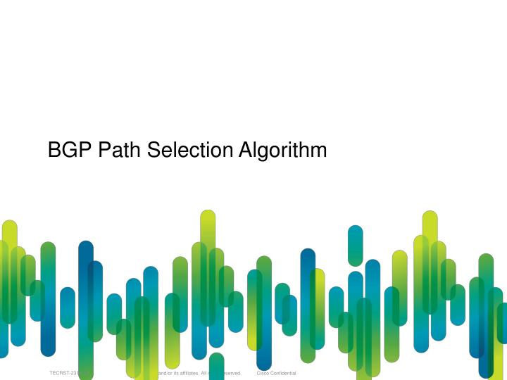 BGP Path Selection Algorithm