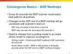 convergence basics bgp nexthops