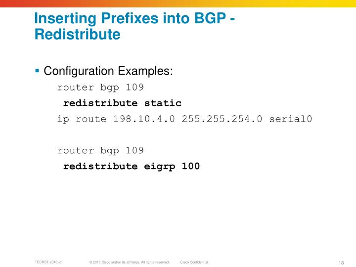 Inserting Prefixes into BGP - Redistribute