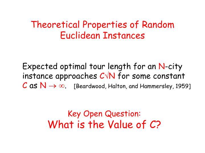 Theoretical Properties of Random Euclidean Instances