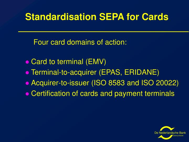 Standardisation SEPA for Cards