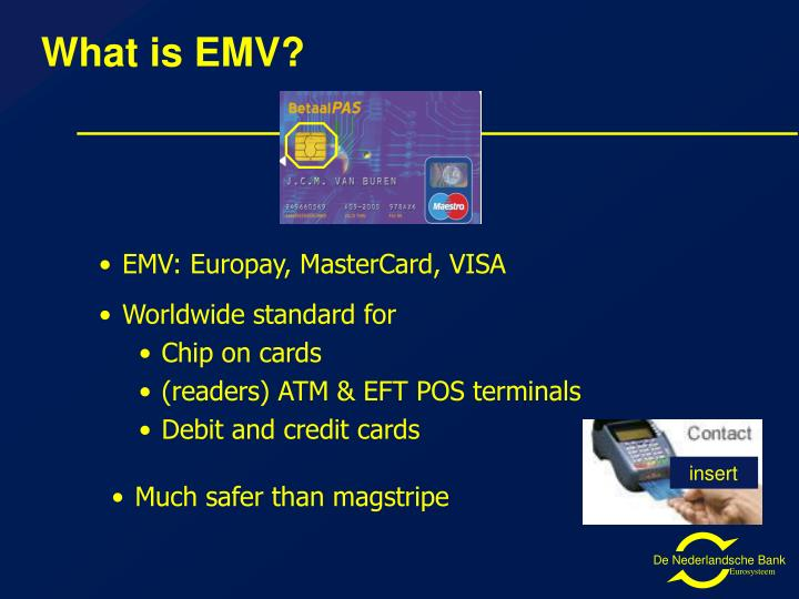 What is EMV?