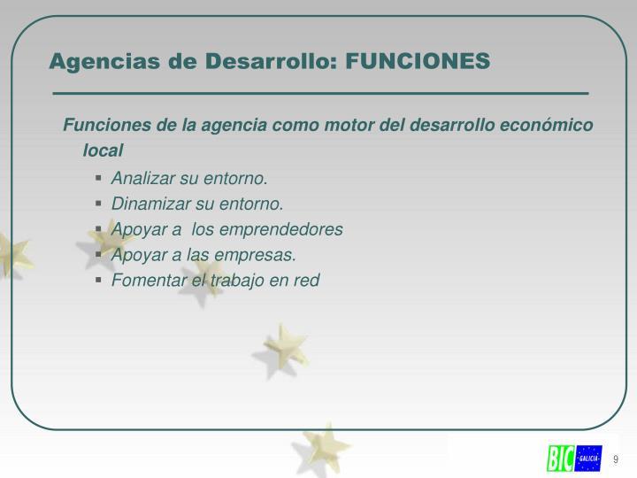 Agencias de Desarrollo: FUNCIONES