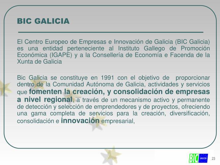 BIC GALICIA