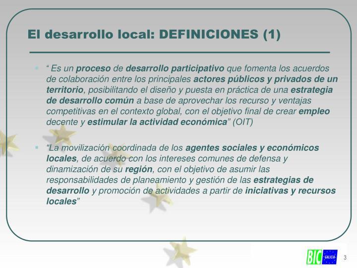 El desarrollo local: DEFINICIONES (1)