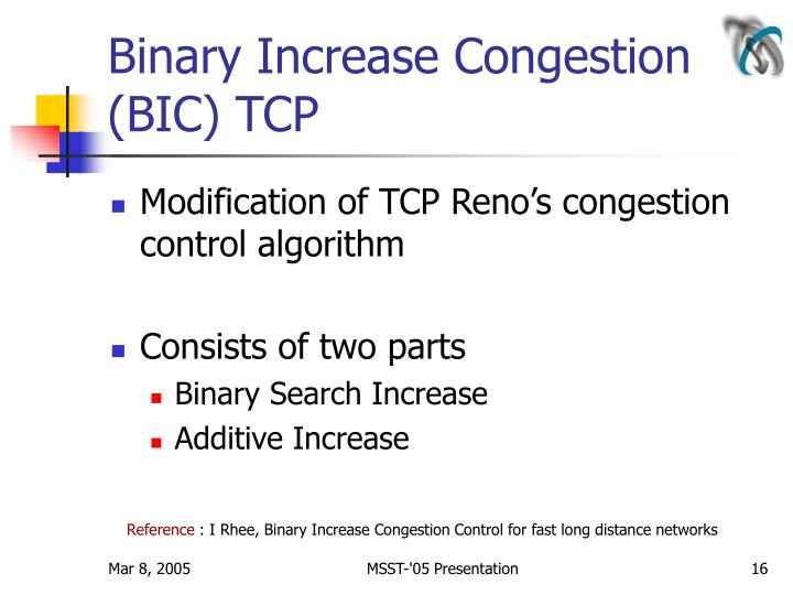 Binary Increase Congestion (BIC) TCP