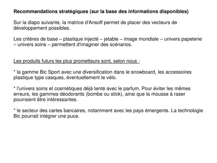 Recommandations stratégiques (sur la base des informations disponibles)