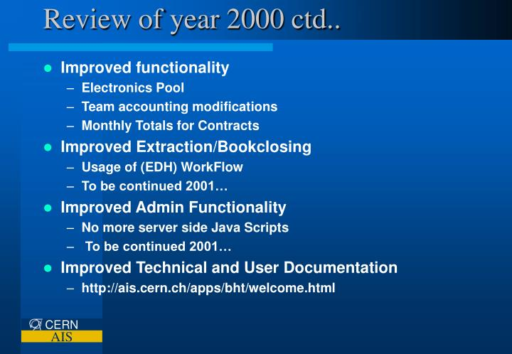 Review of year 2000 ctd..