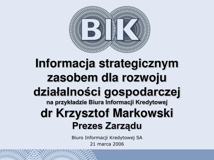Informacja strategicznym zasobem dla rozwoju działalności gospodarczej