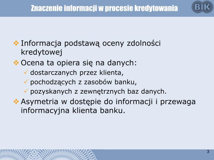Znaczenie informacji w procesie kredytowania