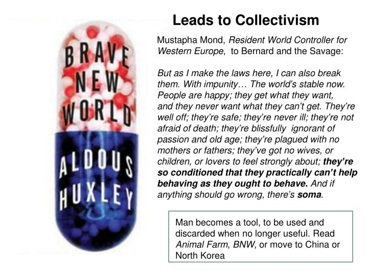 Leads to Collectivism