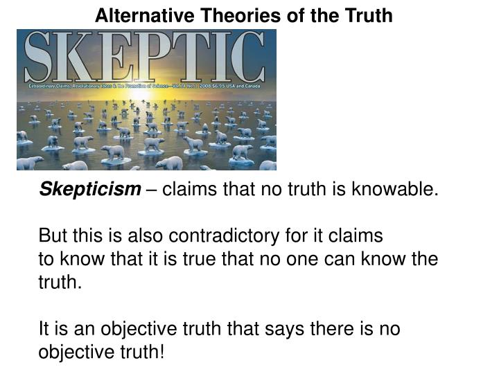 Alternative Theories of the Truth