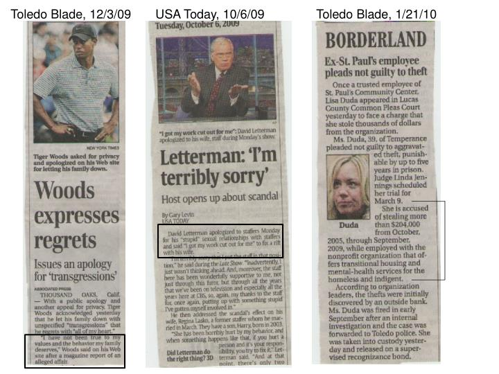 Toledo Blade, 12/3/09       USA Today, 10/6/09               Toledo Blade, 1/21/10