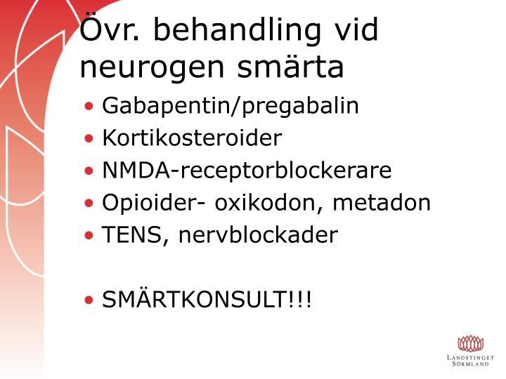 Övr. behandling vid neurogen smärta
