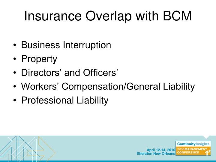 Insurance Overlap with BCM