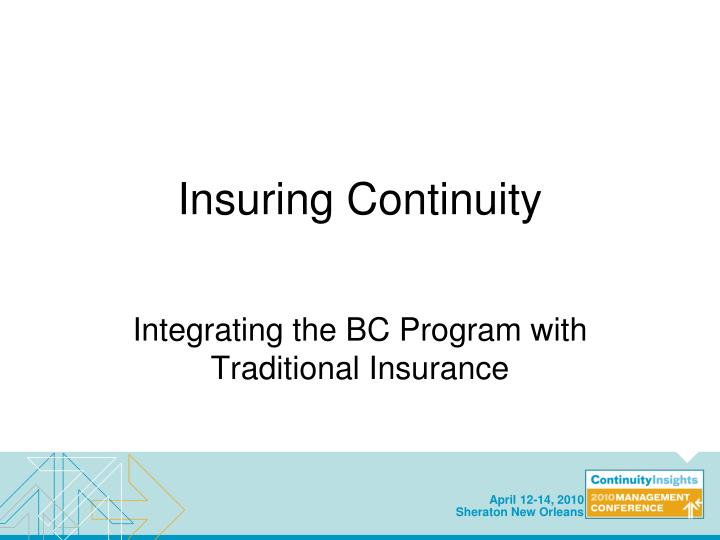 Insuring continuity