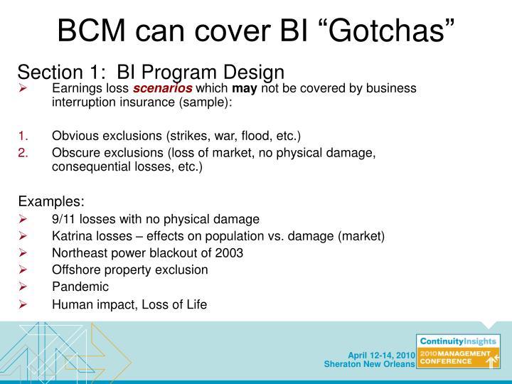 """BCM can cover BI """""""