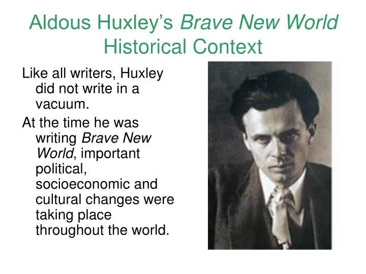 Aldous huxley s brave new world historical context