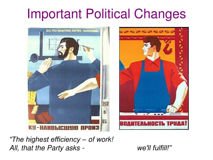 Important Political Changes
