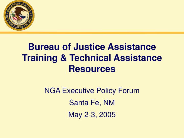Bureau of justice assistance training technical assistance resources