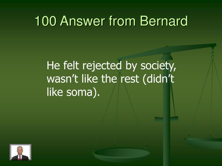 100 Answer from Bernard